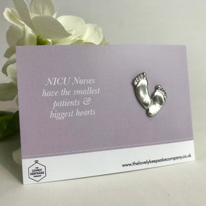 You added 'NICU Nurses have the smallest patients & biggest hearts' Thank you NICU Baby Feet Token to your cart.