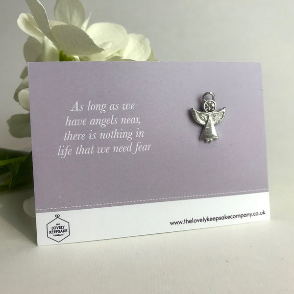 'As long as we have Angels near...' Angel Pin