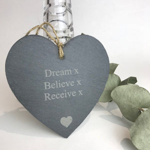 You added 'Dream Believe Receive' Slate Heart to your cart.