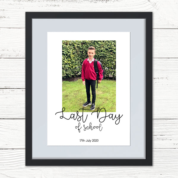 Last Day At School Personalised Photo Print