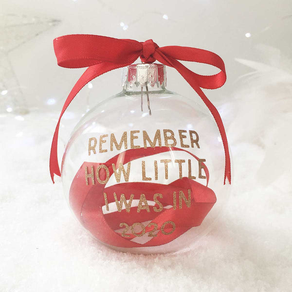 'Remember How Little I Was' Ribbon Glass Bauble