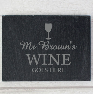 You added Personalised Wine Goes Here... Single Slate Coaster to your cart.