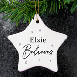 "Personalised ""Believes"" Ceramic Star Decoration"