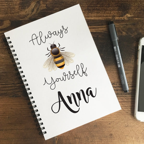 Personalised 'Always BEE Yourself' Notebook