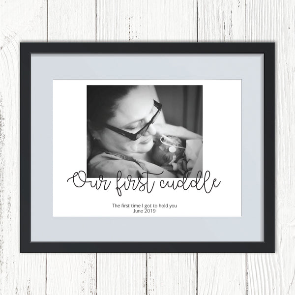 Our First Cuddle NICU Personalised Photo Print
