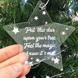 """Feel The Magic, Know It's Me"" Acrylic Star Memorial Christmas Decoration"