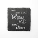 Personalised 'Bonus' Dad Slate Coaster
