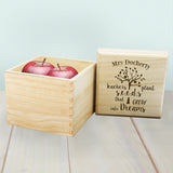 Personalised 'Teachers Plant Seeds...' Wooden Cube Box
