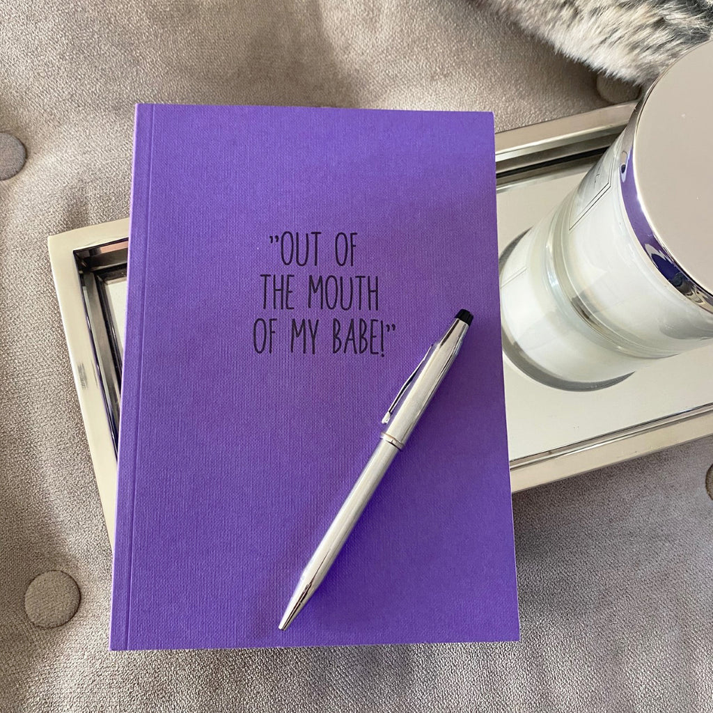 'Out of the mouth of my babe!', Kid's Quotes Journal