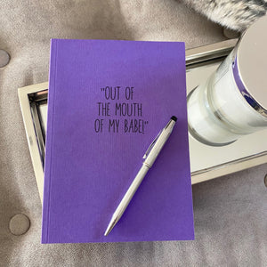 You added 'Out of the mouth of my babe!', Kid's Quotes Journal to your cart.