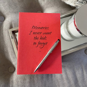 You added 'Memories I never want the kids to forget' Journal to your cart.