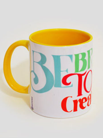 Be Brave Mug From Rajkot In Yellow - SO-DKC25AP15