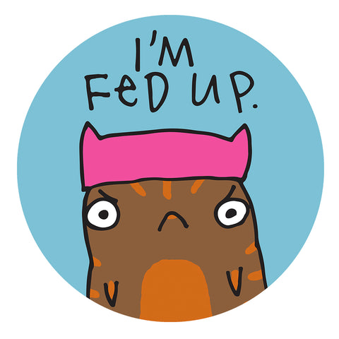 Fed Up - sticker - fishcakes