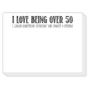 I Love Being Over 50 Mini Slab Notepad