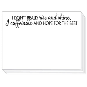 Don't Really Rise and Shine Mini Slab Notepad