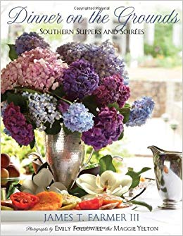 Dinner On the Grounds : Southern Suppers and Soirees by James Farmer