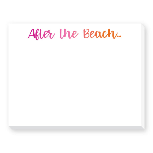 After the Beach Dittie Notepad