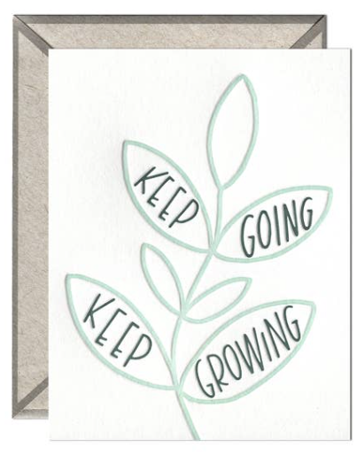 Keep Going Keep Growing Greeting Card