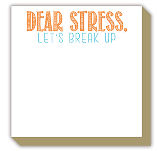 Dear Stress Luxe Notepad