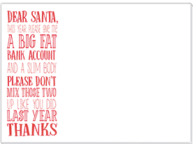 Dear Santa ... Big Fat Bank Account Mini Slab Notepad