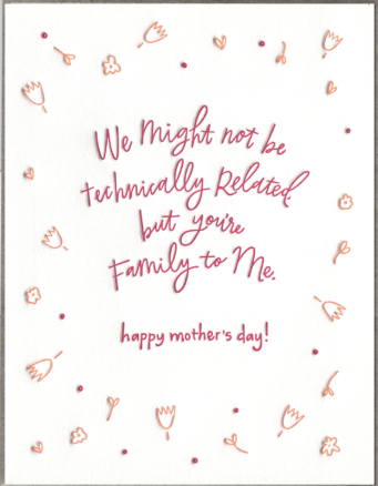 Family to Me Mother's Day Greeting Card
