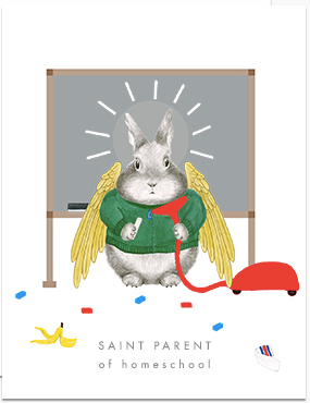 Saint Parent of Homeschool Greeting Card