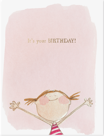 It's Your Birthday Greeting Card