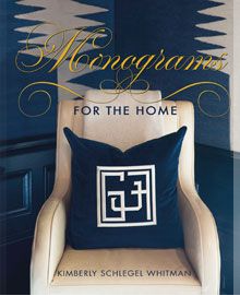 Monograms for the Home by Kimberly S Whitman