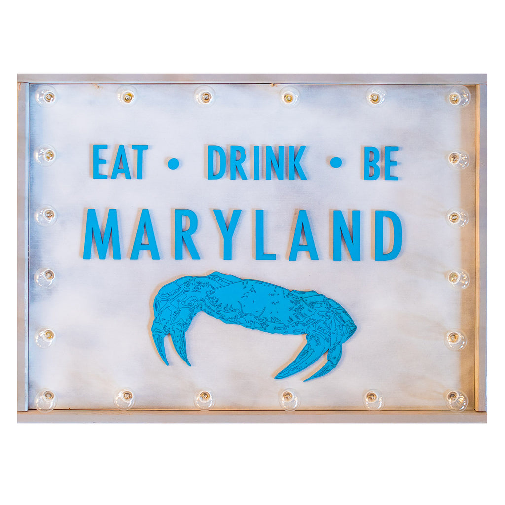 Eat Drink Be Maryland Sign