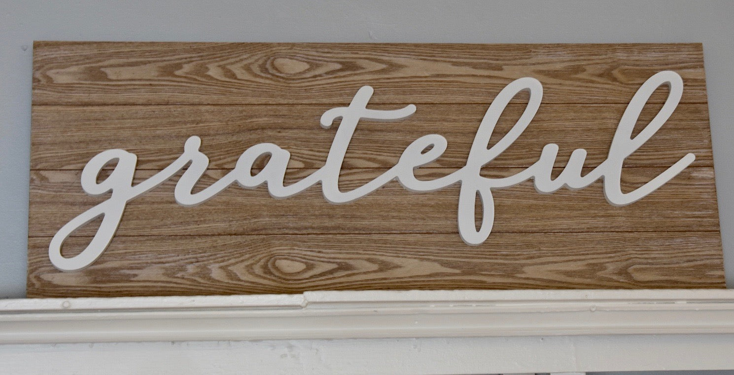 Large Grateful Sign
