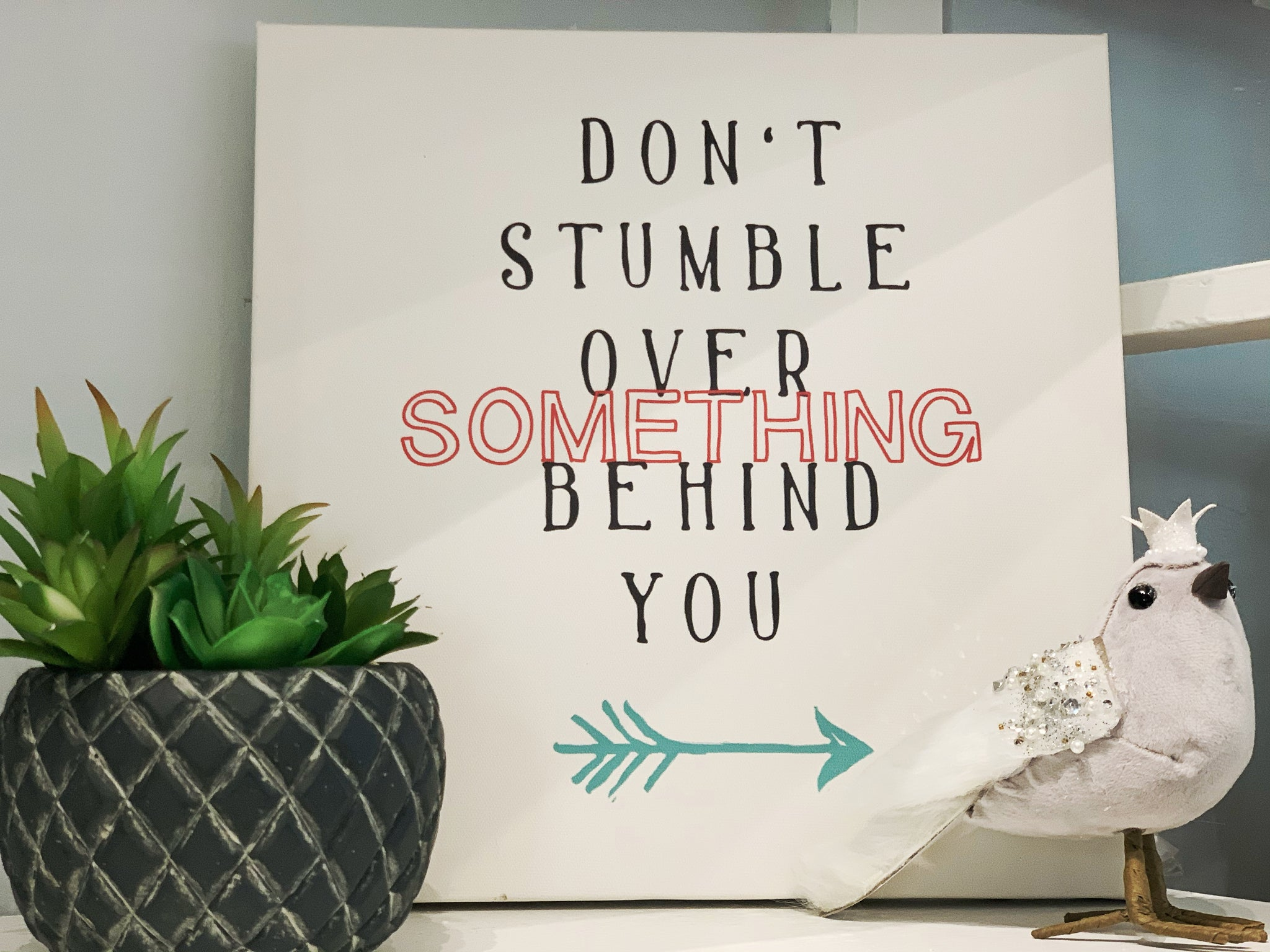 Don't Stumble Canvas Picture