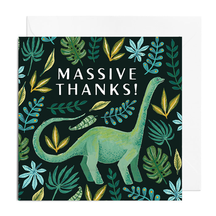 A dark green greetings card featuring a green dinosaur surrounded by leaves. It's captioned with MASSIVE THANKS!