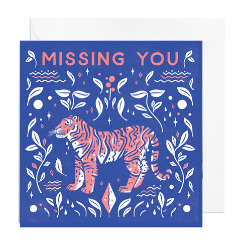 Greetings card featuring a crying tiger captioned with 'Missing You'