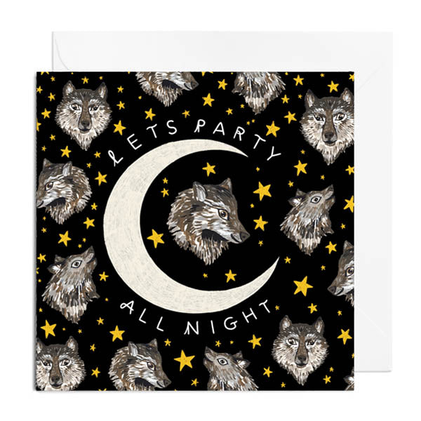 A black greetings card featuring a crescent moon and lots of wolves. It's captioned with PARTY ALL NIGHT.