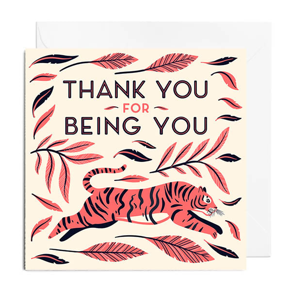 A greetings card featuring a leaping red tiger surrounded by red leaves. It's captioned with THANK YOU FOR BEING YOU.