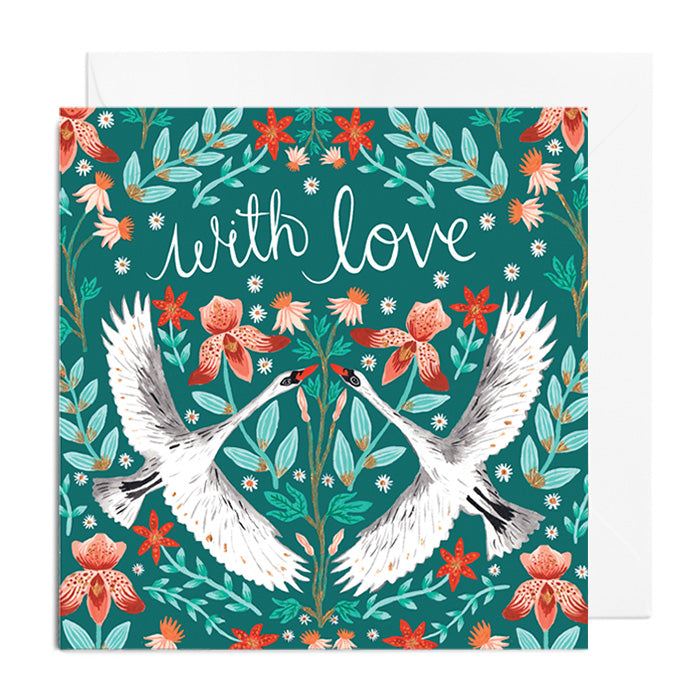A green greetings card featuring white swans and green / pink florals. It's captioned with 'With Love'.