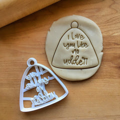 I Love You Like No Udder Cow Bell Cookie Cutter/Dishwasher Safe