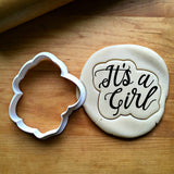 It's A Girl Scripted Cookie Cutter/Dishwasher Safe