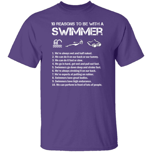 10 Reason to Be With a Swimmer T-Shirt CustomCat