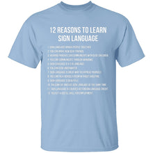 12 Reasons To Learn Sign Language T-Shirt