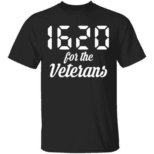 1620 for Veterans T-Shirt CustomCat