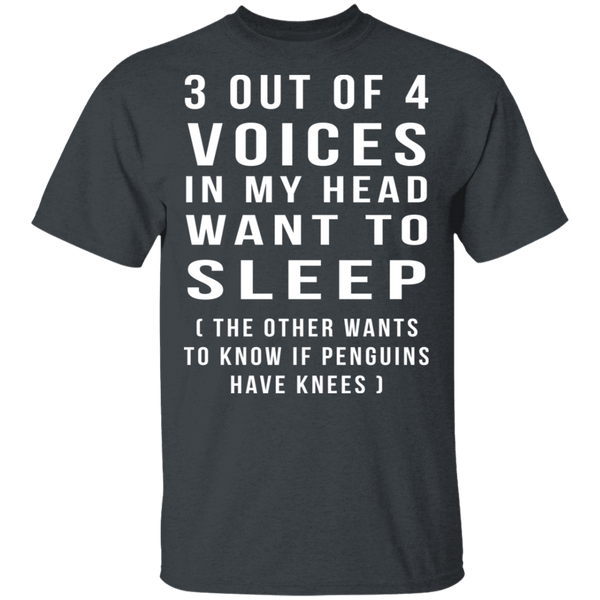 3 Out Of 4 Voices T-Shirt CustomCat