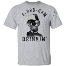 A Bro Ham Drinkin Abe Lincoln T-Shirt