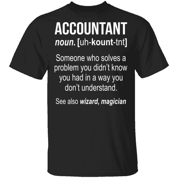 Accountant Definition T-Shirt CustomCat
