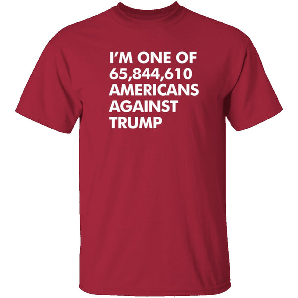 Against Trump T-Shirt CustomCat