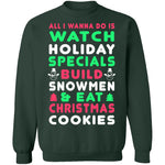 All I Wanna Do Christmas Sweater CustomCat