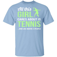 All This Girl Cares About Is Tennis T-Shirt