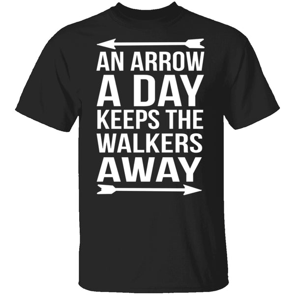 An Arrow A Day T-Shirt CustomCat
