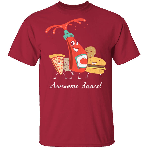 Awesome Sauce T-Shirt CustomCat
