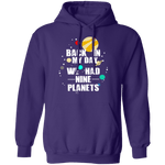 Back In My Day We Had 9 Planets T-Shirt CustomCat